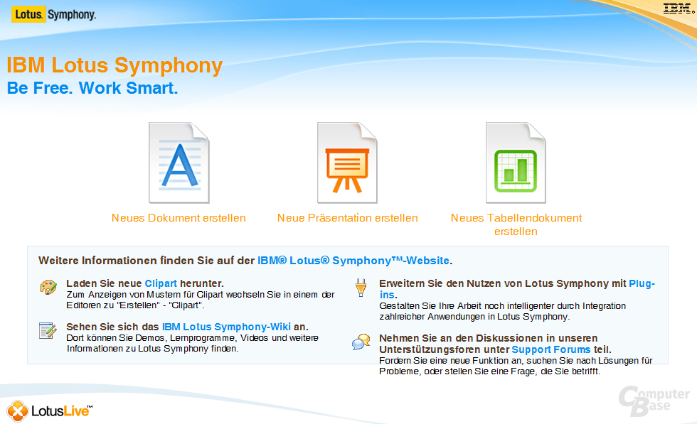 IBM Lotus Symphony – Be Free. Work Smart.