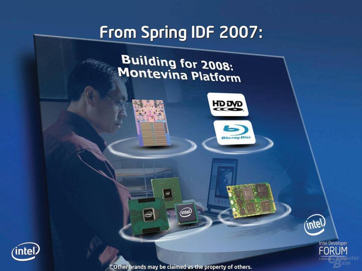 Montevina Plattform im Überblick – Stand Spring IDF 2007