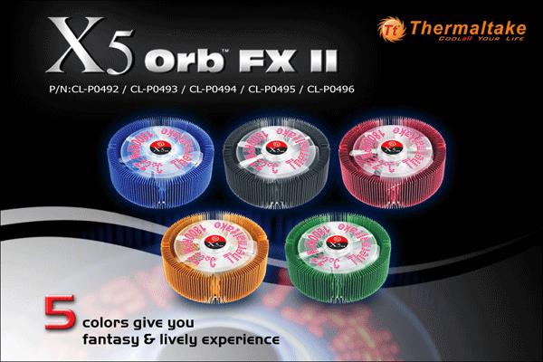 Thermaltake X5 Orb FXII