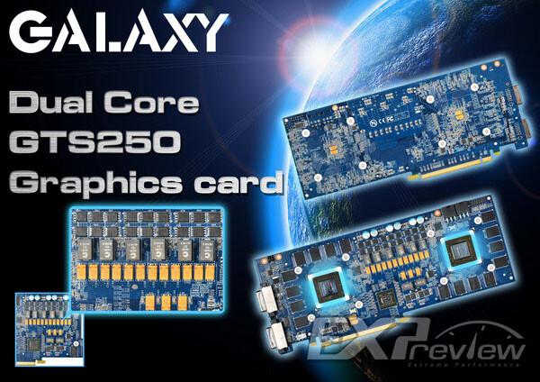 Galaxy Dual Core GTS250