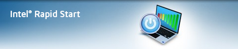 Intel® Rapid Start Technology