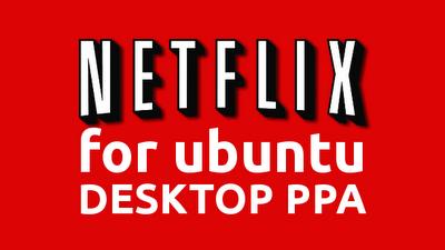 Netflix für Ubuntu