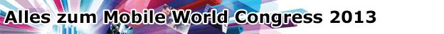 ComputerBase ist für euch vor Ort beim MWC 2013!