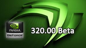 Nvidia GeForce 320.00 im Test: Ein kleiner Schritt nach vorne
