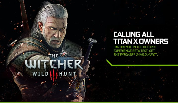 GeForce Experience – Calling all Titan X Owners