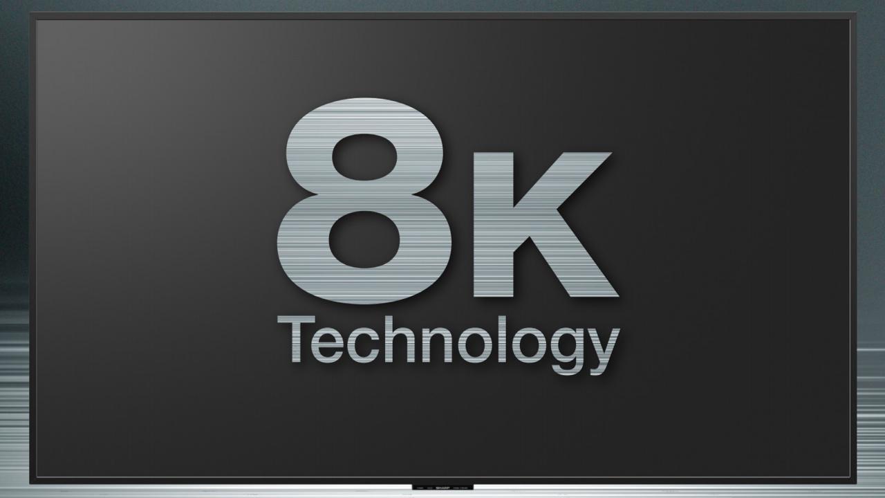 Sharp: 8K-Fernseher kommt für 120.000Euro auf den Markt
