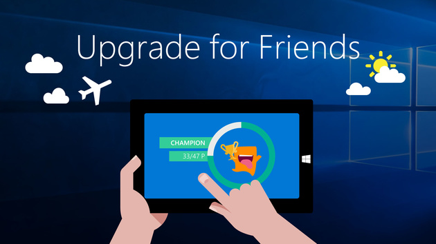 Upgrade for Friends: Microsoft belohnt Umzugshilfe auf Windows 10