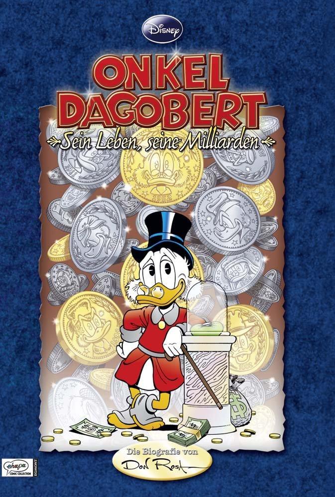 Onkel Dagobert – Sein Leben, seine Milliarden
