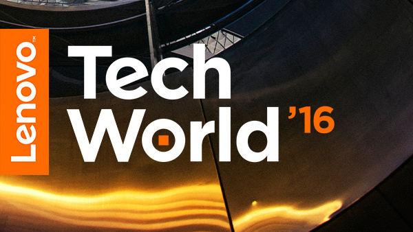 Termin: Lenovo Tech World 2016 am 9.Juni im Livestream