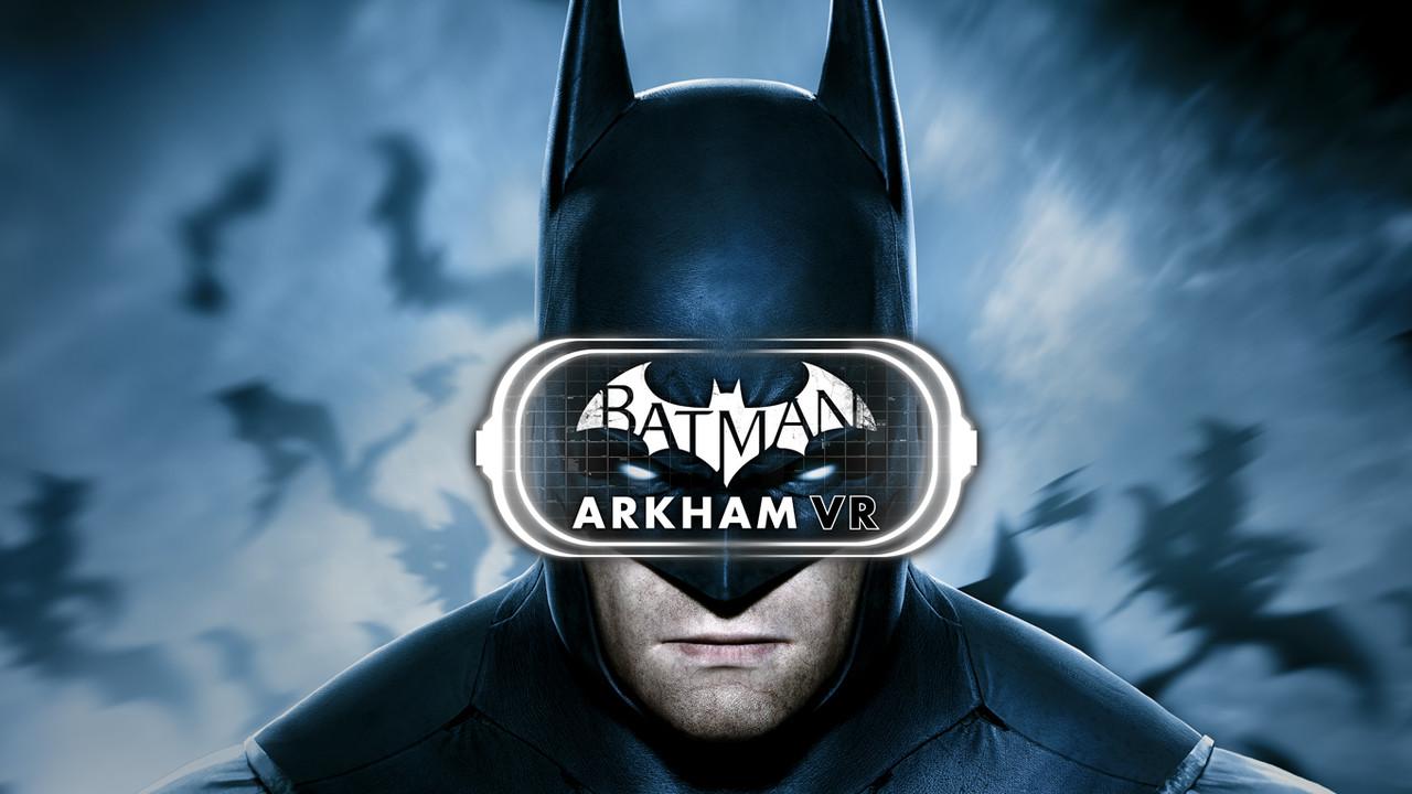 Batman: Arkham VR: Portierung für HTC Vive und Oculus Rift kommt im April