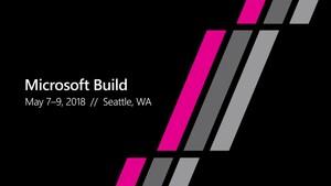 Entwicklerkonferenz: Microsoft Build 2018 kollidiert mit Google I/O