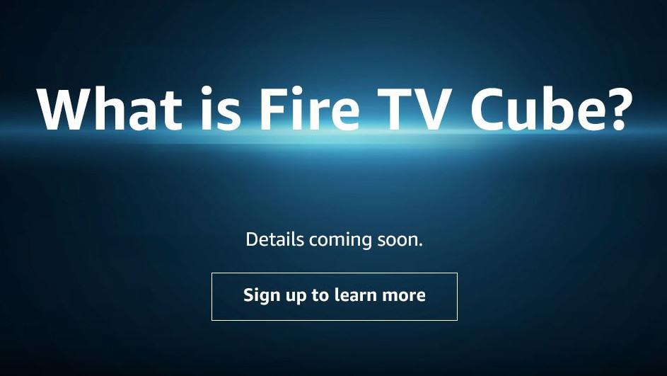 Fire TV Cube: Amazon vereint Echo und Fire TV zu einem Produkt