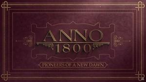Anno 1800: Neuer Trailer kündigt Strategiespiel für Februar an