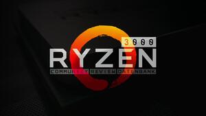 Aus der Community: Leser nehmen AMD Ryzen 3000 mit Zen 2 unter die Lupe