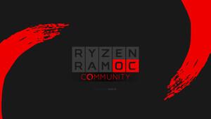 Aus der Community: RAM OC Anleitung in Version 2.10 für Zen 2 erschienen