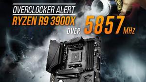 Weltrekord: AMD Ryzen 9 3900X und MSI MEG X570 Unify mit 5,85 GHz