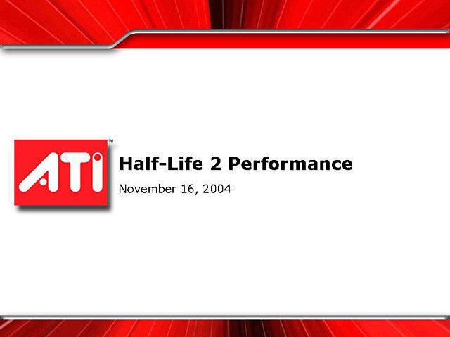 Half-Life 2 - fimeninterne Benchmarks von ATi   Quelle: Chip Online