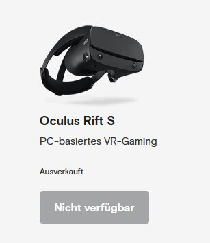 Die Oculus Rift S ist bei Oculus aktuell nicht verfügbar