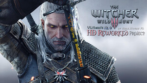 The Witcher 3: HD Reworked Project 12.0 Ultimate ist fertig