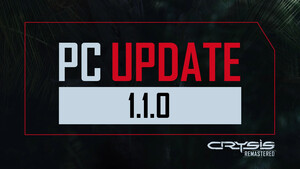Crysis Remastered: PC Update 1.1.0 soll diverse Probleme beheben