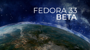 Fedora 33: Entwickler geben erste Beta für jedermann frei
