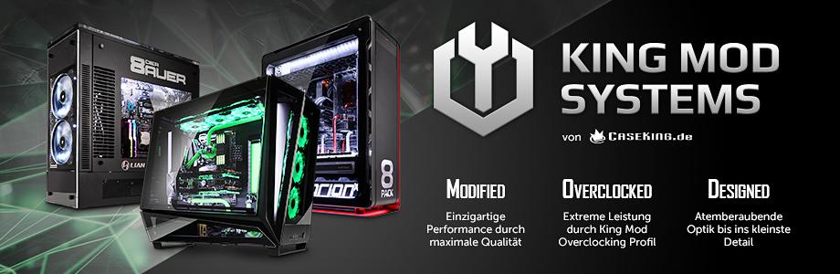 Caseking King-Mod-Systems